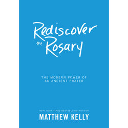 Rediscover the Rosary