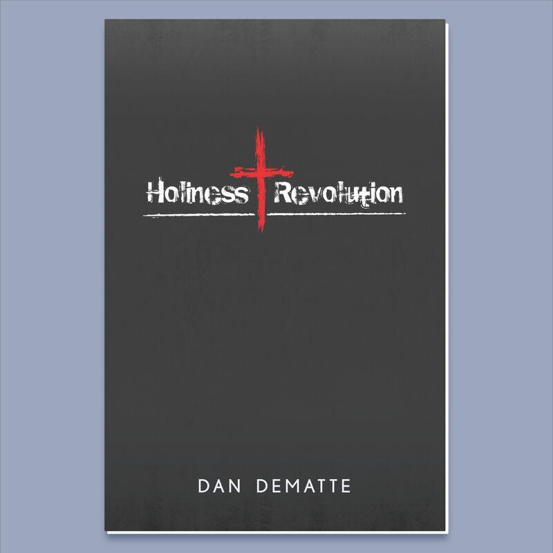 Holiness Revolution by Dan DeMatte image number 0