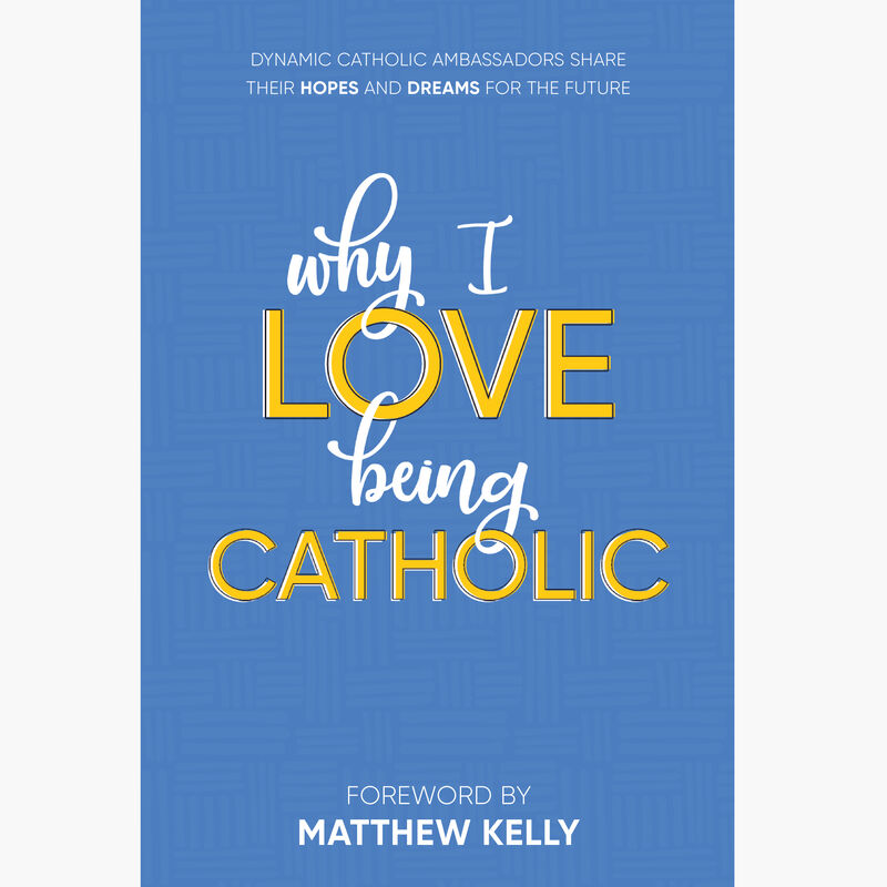 Book cover for Why I Love Being Catholic by Dynamic Catholic image number 0