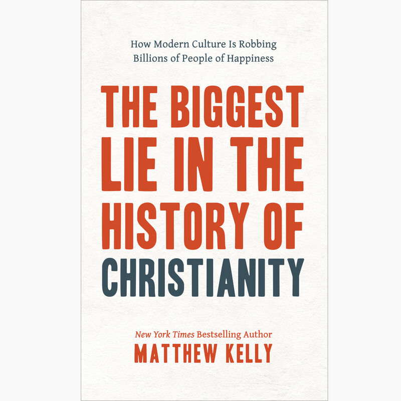 Book Cover for The Biggest Lie in the History of Christianity by Matthew Kelly image number 0