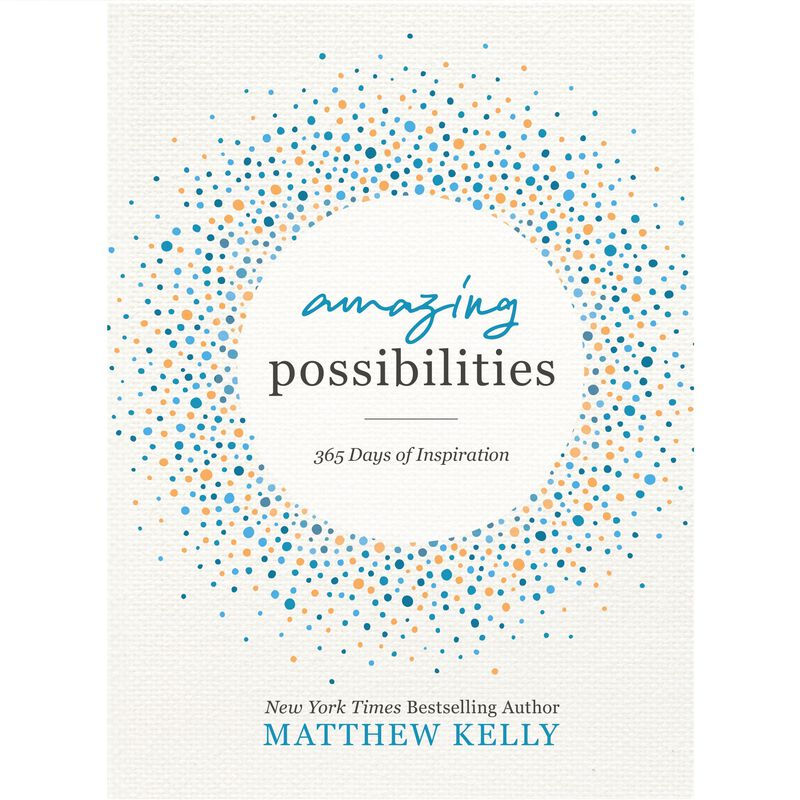 Book cover for Amazing Possibilities by Matthew Kelly image number 0