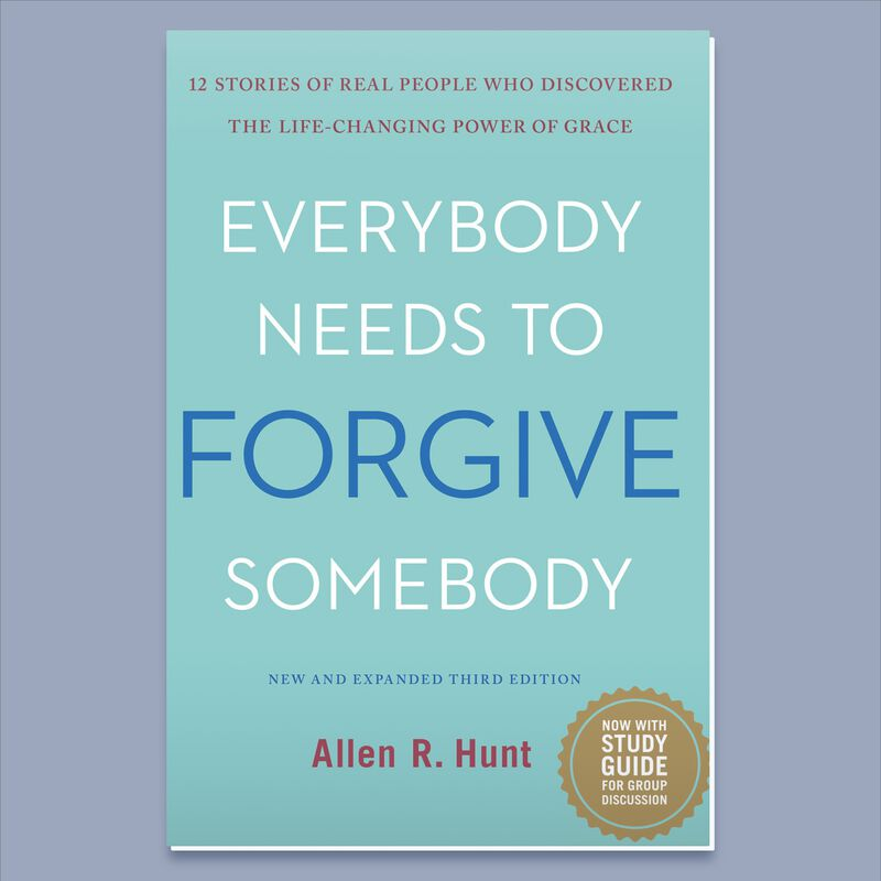 Everybody Needs to Forgive Somebody By Allen Hunt image number 0