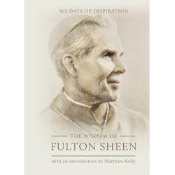 The Wisdom of Fulton Sheen [Christmas Pre-Order]