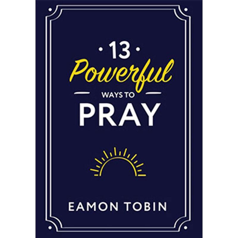 13 Powerful Ways to Pray image number 0