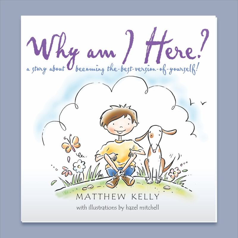 Why Am I Here by Matthew Kelly image number 0