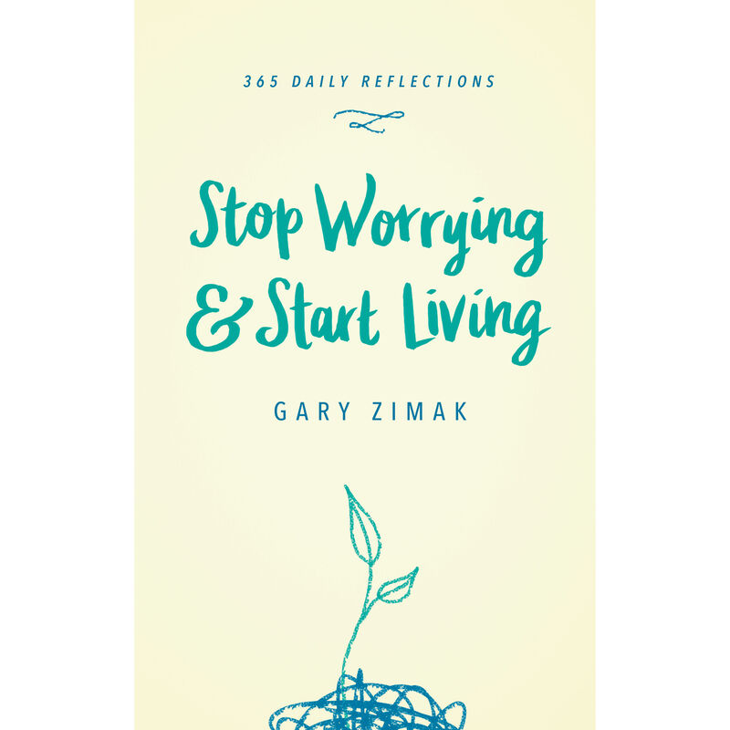 Stop Worrying & Start Living image number 0