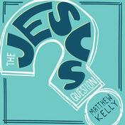 The Jesus Question