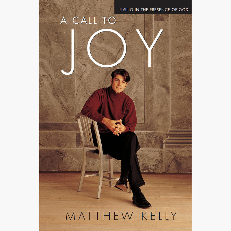 Book cover for Call to Joy by Matthew Kelly image number 0