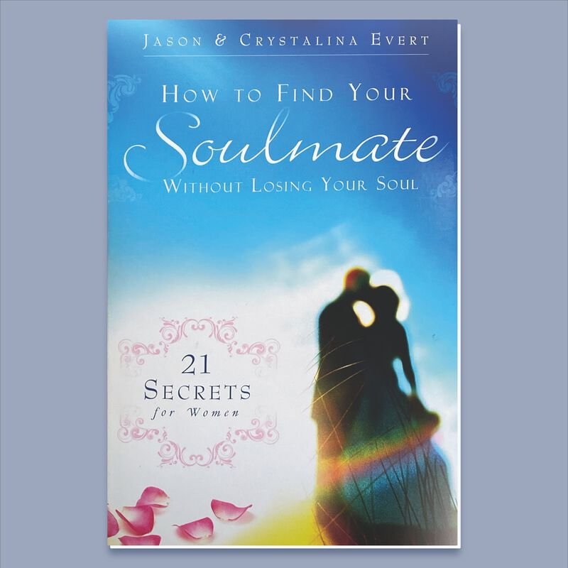 How To Find Your Soulmate Without Losing Your Soul by Crystalina Evert, Jason Evert image number 0