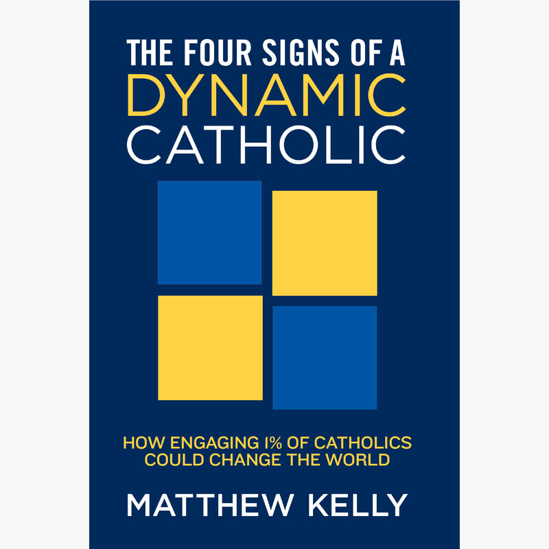Book cover for The Four Signs of a Dynamic Catholic by Matthew Kelly image number 0