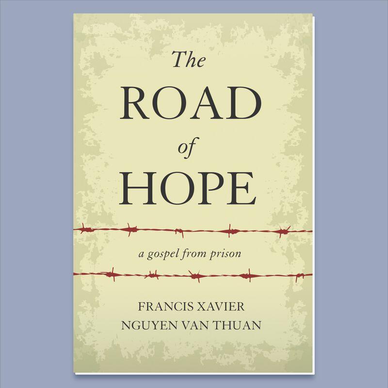The Road of Hope by Francis Xavier Nguyen Van Thuan image number 0