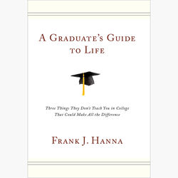 Graduate's Guide to Life