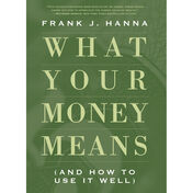 What Your Money Means