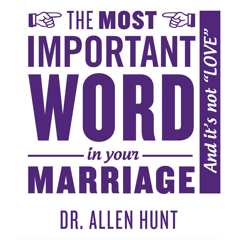 The Most Important Word in Your Marriage image number 0