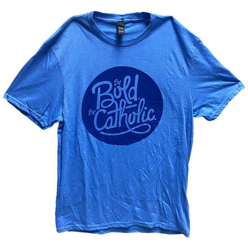 Blue Be Bold Be Catholic T-Shirt image number 0