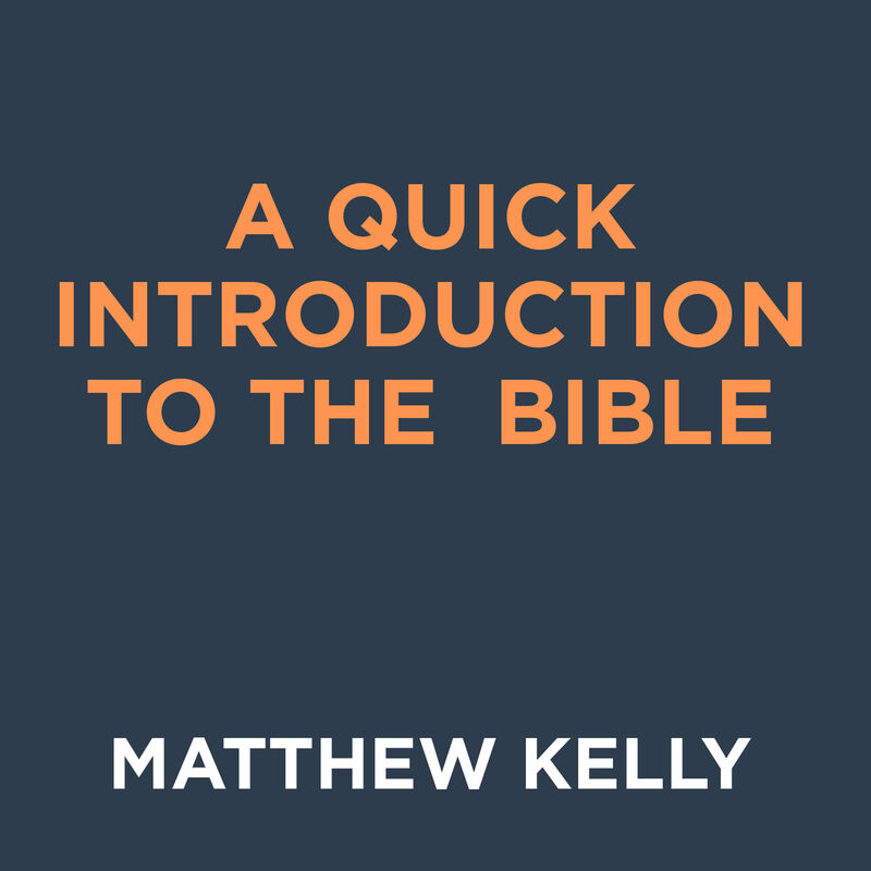 A Quick Introduction to the Bible image number 0