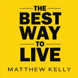 Best Way to Live