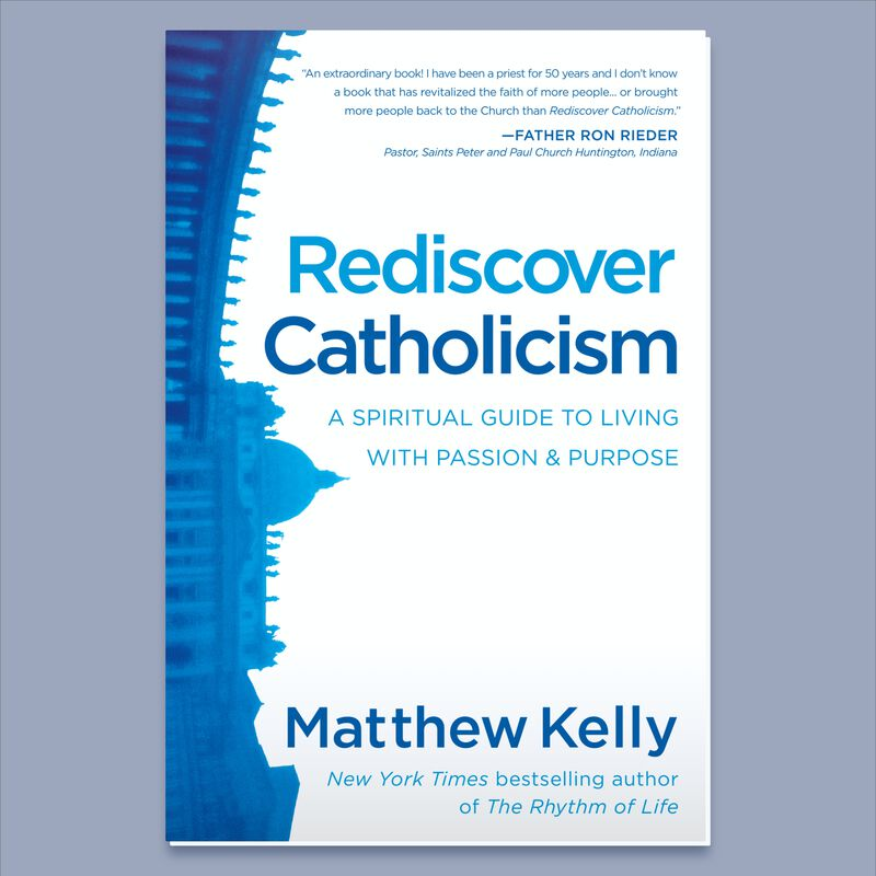 Rediscover Catholicism by Matthew Kelly image number 0