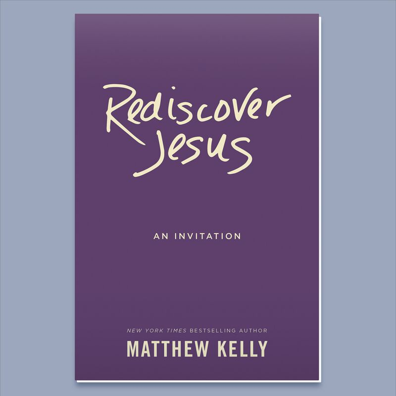 Rediscover Jesus by Matthew Kelly image number 0