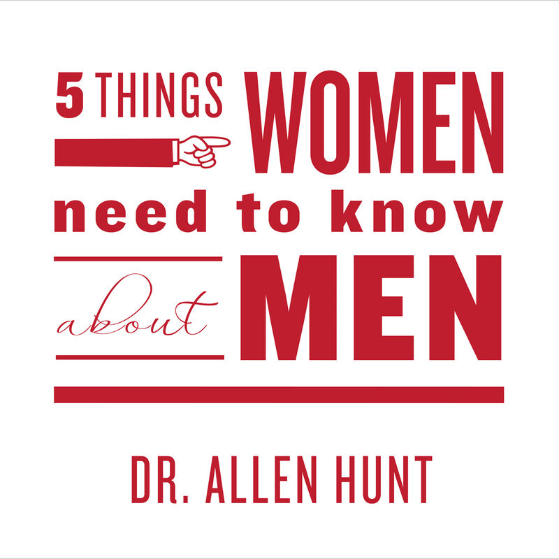 Five Things Women Need to Know About Men image number 0