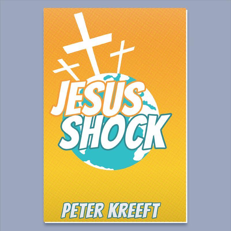 Jesus Shock by Peter Kreeft image number 0